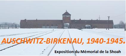Titre Exposition Auschwitz-Birkenau